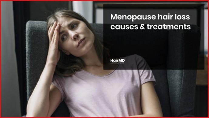Menopause hair loss treatments